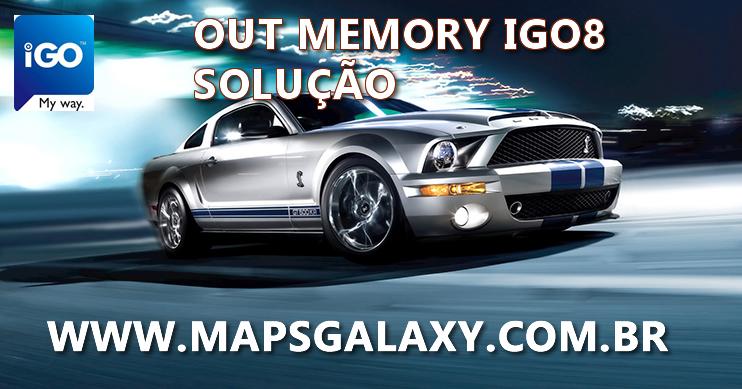 Igo8 out Memory Solução